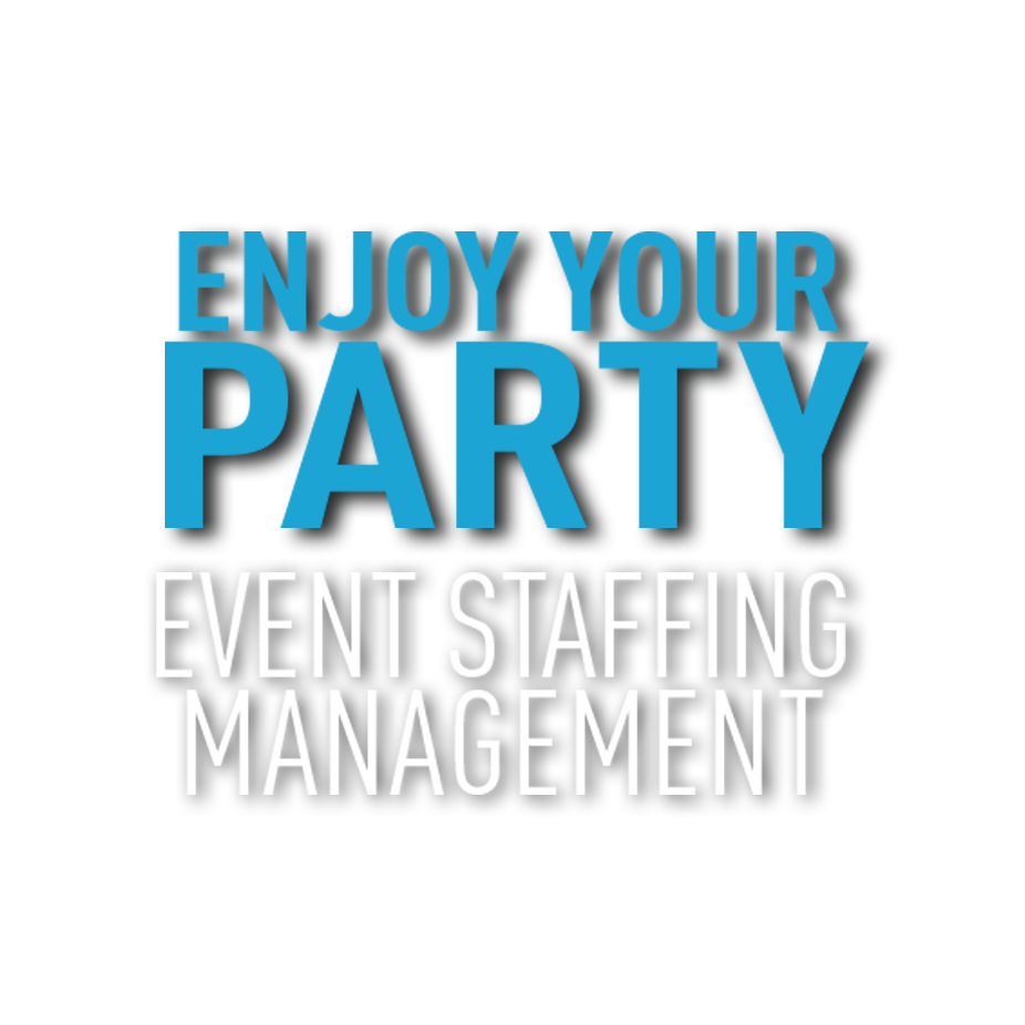 Enjoy Your Party - Event Staffing Management